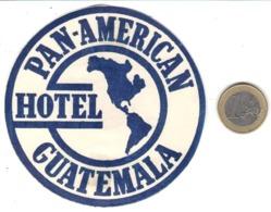 ETIQUETA DE HOTEL  -PAN-AMERICAN HOTEL  -GUATEMALA - Etiquetas De Hotel
