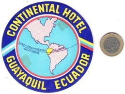 ETIQUETA DE HOTEL  -CONTINENTAL HOTEL  -GUAYAQUIL  -ECUADOR - Etiquetas De Hotel