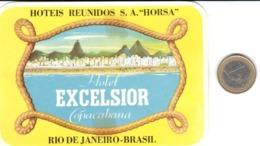 ETIQUETA DE HOTEL  - HOTEL EXCELSIOR COPACABANA  -RIO DE JANEIRO  -BRASIL. - Etiquetas De Hotel