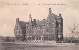 03 - Châteaux De L'Allier - Château De LA GRILLERE. Edition Chocolaterie D'Aiguebelle. - Francia