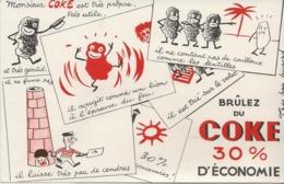 BUVARD ILLUSTRE - BRULEZ DU COKE 30% D'ECONMIE - Other