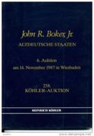 6 Auktion Am 14 November 1987 In Wiesbaden -  Die John R. Boker Sammlung Altdeutsche Staaten - Cataloghi Di Case D'aste