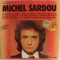 Chanson Michel Sardou Et Mourir De Plaisir - Sonstige - Franz. Chansons
