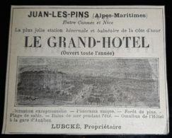JUAN LES PINS LE GRAND HOTEL 1907 LUBCKE GERANT PUBLICITE ANCIENNE 06 ALPES MARITIMES HOTELLERIE PUB COTE D'AZUR - Advertising