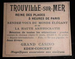TROUVILLE SUR MER GRAND CASINO 1907 EDEN CONCERT REGATES COURSES CHEVAUX RDV ARISTOCRATIE POLO PUB ANCIENNE 14 NORMANDIE - Advertising