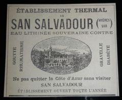SAN SALVADOUR EAU LITHINEE EtsTHERMAL 1907 EAUX THERMES CURE SOURCE THERMALISME 83 VAR HYERES PUB ANCIENNE - Reclame