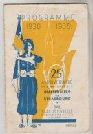 LIVRET PROGRAMME MILITAIRE 24 PAGES - 25° Anniversaire 1930/55 De L'Amicale Des Diables Bleus De Strasbourg 10/12/1955 - Andere