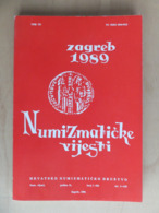 Croatia Numismatic News Numizmatički Vijesti 1989 Magazine Brochure Croatian Numismatic Society - Revistas: Suscripción