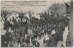 10-Aube- TROYES - Manifestation Des VIGNERONS Du 9 Avril 1911 (Boulevard Du 14 Juillet)  /2 - Troyes
