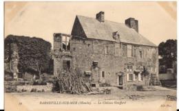 BARNEVILLE-SUR-MER Le Château Graffard - Barneville