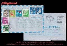 ASIA. JAPÓN. ENTEROS POSTALES. AEROGRAMA 1972. HOTEL IMPERIAL. AEROGRAMA CIRCULADO KYOBASHI. JAPÓN-BOGOTÁ. COLOMBIA - Interi Postali