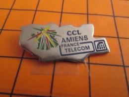 1419 Pin's Pins : BEAU ET RARE : Thème FRANCE TELECOM /  CCL AMIENS - France Telecom