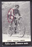 Q1900 -  Les Grands Champions - CYCLISME - Fausto COPPI - Offert Par FRANCE SOIR (Photo No Cp) - Radsport
