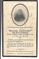 Carte Décès Monchy-au-Bois 1925 Madame Haccart Née Maria Dubois. - Vieux Papiers