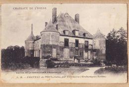 X10105 POUY Par VILLENEUVE-L'ARCHEVEQUE Aube Château De L' YONNE 1908 à RUMEAU Roquecourbe-cppub Chocolat AIGUEBELLE L. - Altri Comuni