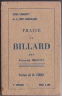 Traité De Billard Etude Complète Série Américaine Par Fernand Drouet Billiard Sport Cue Sports Snooker Académie Eldo - Sport