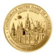 Monnaie De Paris , 2019 , Bayeux , Cathédrale Notre Dame , 75e Anniversaire Du Débarquement - Monnaie De Paris