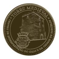 Monnaie De Paris , 2013 , Barcelos , Torre Medieval , Portugal - Monnaie De Paris