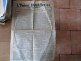 L'UNION REPUBLICAINE DE L'AISNE DU 23 OCTOBRE 1925 SAINT-GOBERT LOUIS DURAND MORT AU CHAMP D'HONNEUR,ESQUEHERIES VOL A M - Zeitungen