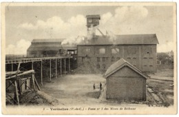 VERMELLES - 62 - Mines Mineurs - Fosse N° 3 Des Mines De Béthune - Chevalet - Otros Municipios