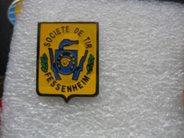 Pin's De La Société De Tir De La Ville De FESSENHEIM (Dépt 68) - Archery