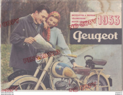 Au Plus Rapide Catalogue Peugeot 1953 Bicyclettes à Moteur Vélomoteurs Motos Légères Trimoteurs Moto Ancienne - Motor Bikes