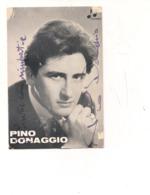 M9069 CANTANTI PINO DONAGGIO AUTOGRAFO ORIGINALE SANREMO 1963 - Musica E Musicisti