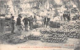 CAVAILLON - Le Marché Aux Melons - Cavaillon
