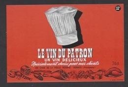 Etiquette De  Vin De Table - Le Vin Du Patron  -  Les Chais De La Vieille Réserve à Monaco (Principauté) - Etiquettes