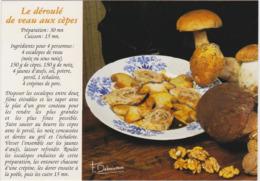 RECETTE DE CUISINE Le Déroulé De Veau Aux Cèpes ( Francis Debaisieux Champignons Beaulieu Sur Dordogne ...) - Recettes (cuisine)