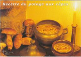 RECETTE DE CUISINE Le Potage Aux Cepes ( Francis Debaisieux Champignons Beaulieu Sur Dordogne ...) - Recettes (cuisine)