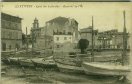 CPA FRANCE - MARTIGUES - QUAI STE CATHERINE - QUARTIER DE L'ILE - EDIT SAVOURNIN  - 1910s (5572) - Martigues