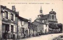 Environs De Saint-Dizier - Bettancourt-La-Ferrée - Rue, Eglise - Autres Communes