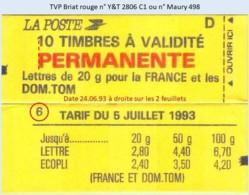 FRANCE - Carnet Conf. 6, Date 24.06.93 à Droite - TVP Briat Rouge - YT 2806 C1 / Maury 498 - Usage Courant