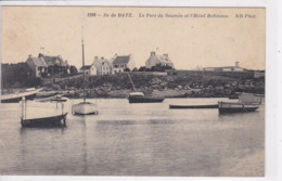 44 ILE De BATZ Le Port Du Saumon Et L'hôtel Robinson ,bateaux ,circulé En 1913 - Batz-sur-Mer (Bourg De B.)