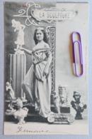 Les Arts :la Sculpture  En 1900 - Cartes Postales