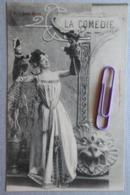 Les Arts :la Comédie En 1900 - Cartes Postales