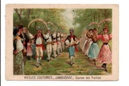CHROMOS Cie FRANCAISE DES CHOCOLATS - VIEILLES COUTUMES - DANSE DES TREILLES EN LANGUEDOC - Altri