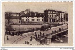 VICENZA PONTE DEGLI ANGELI CON ANIMAZIONE E TRAM - Vicenza