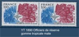 """FR Variétés YT 1890 Paire """" Officiers De Réserve """" Gomme Tropicale Mate - Varieteiten: 1970-79 Postfris"""