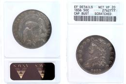 1/2 Dollar 1836, 50 Cent Cab Bust, In Slab Der ANACS Mit Bewertung NET VF 20 Scratched. - United States