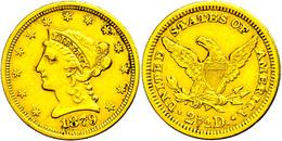 2 1/2 Dollars, Gold, 1879, Philadelphia, Fb. 114, Ss.  Ss - United States
