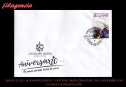 AMERICA. CUBA SPD-FDC. 2019 X ANIVERSARIO DE LA CONTRALORÍA NACIONAL DE LA REPÚBLICA - FDC