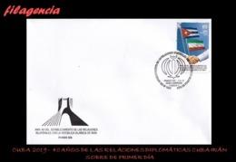AMERICA. CUBA SPD-FDC. 2019 40 ANIVERSARIO DE LAS RELACIONES DIPLOMÁTICAS CUBA-IRÁN - FDC