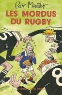 Pat Mallet. - Les Mordus Du Rugby. - Humour