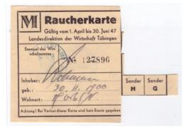 Französische Zone (003268) Raucherkarte Tübingen 1947 - Zone Française