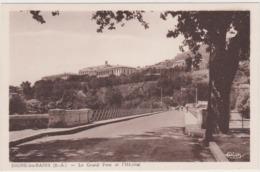 Digne Le Grand Pont Et L'hopital - Digne