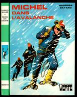 "Bibliothèque Verte - Georges Bayard - Série ""Michel"" - ""Michel Dans L'avalanche"" - 1974 - Bibliothèque Verte"