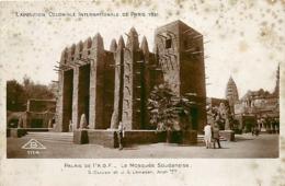 Paris. Exposition Coloniale 1931 Palais De L'A.O.F.  La Mosquée Soudanaise   Oblitéré De L'expo - Expositions