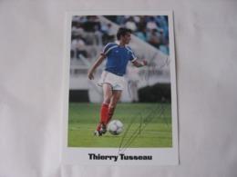 Football - Autographe - Carte  Signée Thierry Tusseau - Fussball